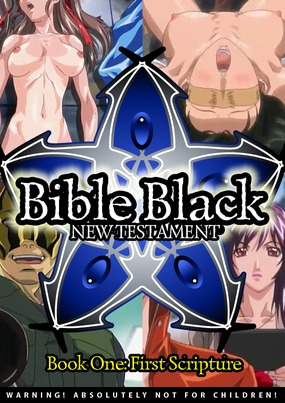 Bible Black: New Testament - Book One: First Scripture