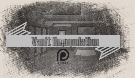 Vault Repopulation Ver.1.9
