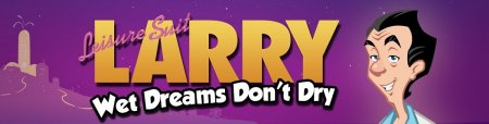 Leisure Suit Larry - Wet Dreams Don't Dry / Version: v1.0.4