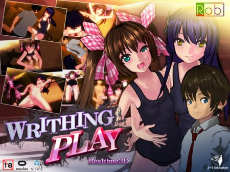 WRITHING PLAY / PC and VR / Version: 1.33