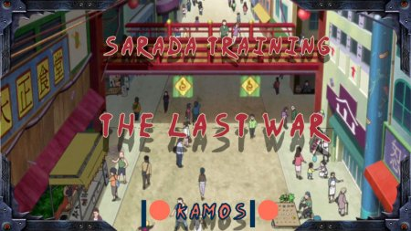 Sarada Training: The Last War / Ver: 2.1