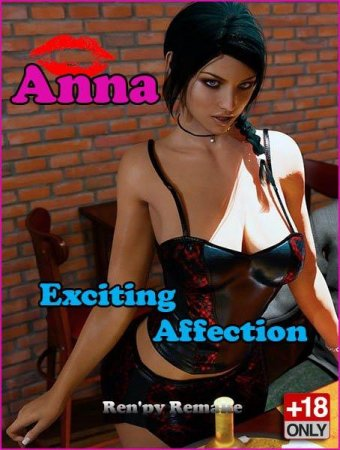Anna Exciting Affection: Unofficial Ren'py Remake / Ver: 1.8