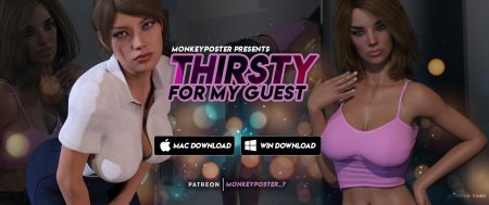 Thirsty For My Guest / Ver: Ep. 4
