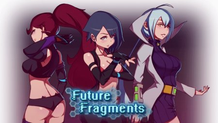Future Fragments / Ver: 0.40