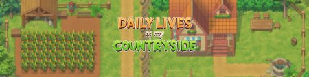 Daily Lives of My Countryside / Ver: 0.1.5